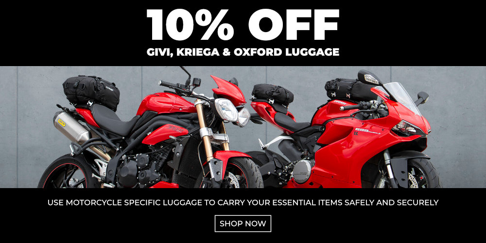 10 percent off Givi, Kriega and Oxford luggage - Shop Now